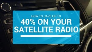 How to Save 40% on Satellite Radio