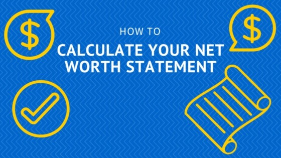 Net Worth: How to Calculate Your Net Worth Statement