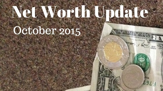 Net Worth Update October 2015