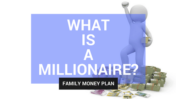What is a Millionaire? The Surprising Definition of a Millionaire