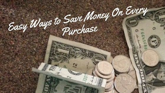 Easy Ways to Save Money on Every Purchase