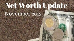 Net Worth Update November 2015