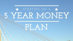 5 Year Money Plan