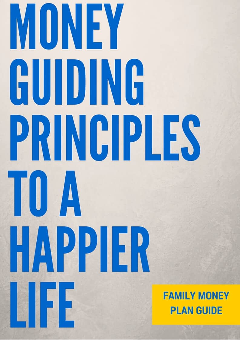 Money Guiding Principles To a Happier Life