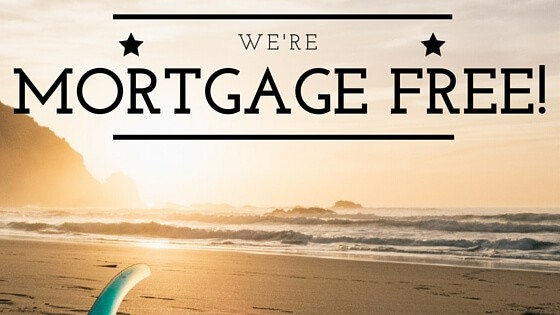 We Are Mortgage Free!