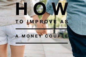 How to Improve As A Money Couple