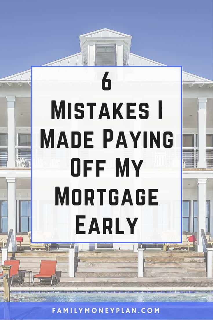 Wondering if paying off your mortgage is the right thing to do? See these mistakes we made paying off our house. | Mortgage and Debt Free | #mortgage #mortgagemistakes #debtfree