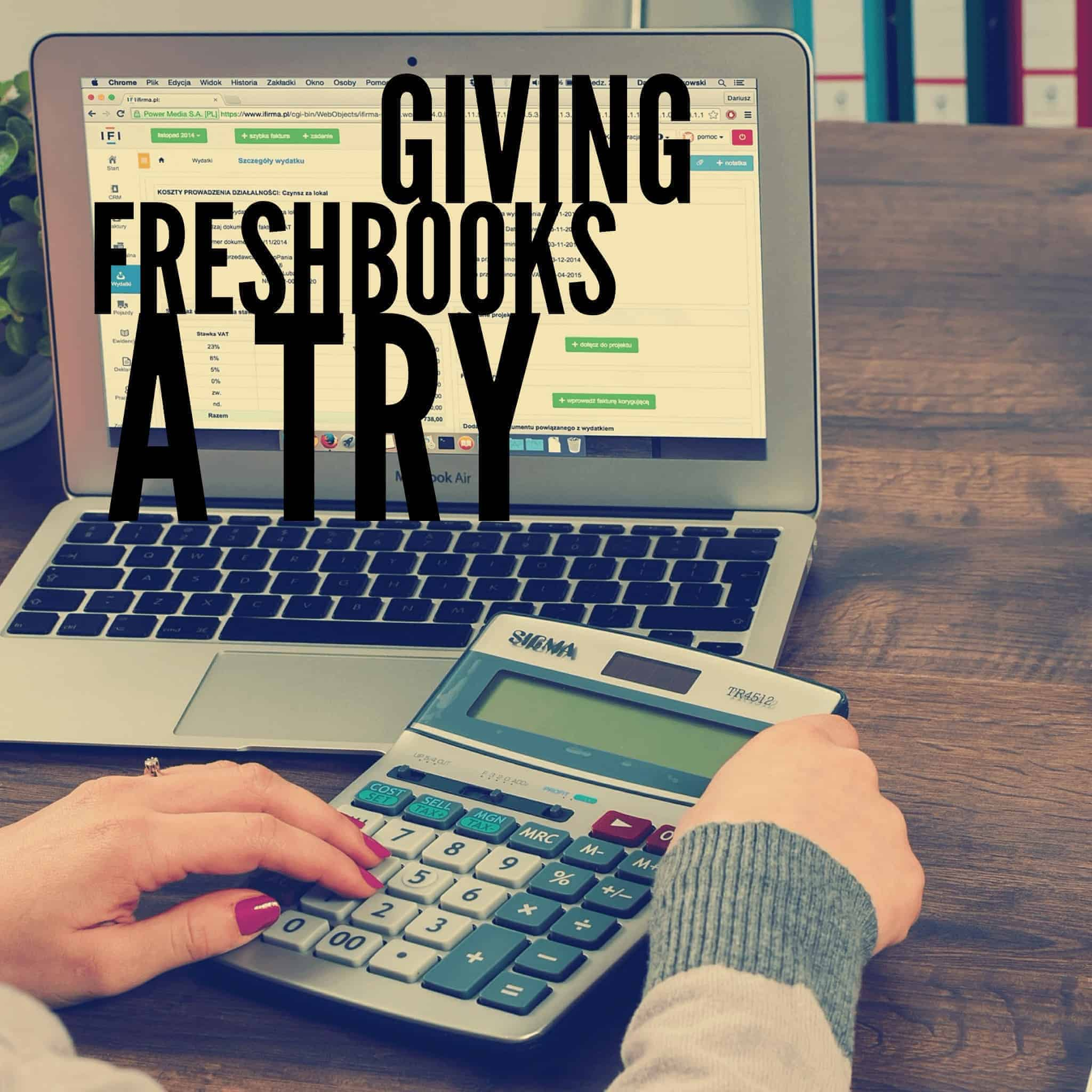 Giving Freshbooks a Try