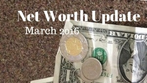 Net Worth Update March 2016
