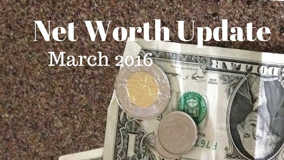 Net Worth Update for March 2016