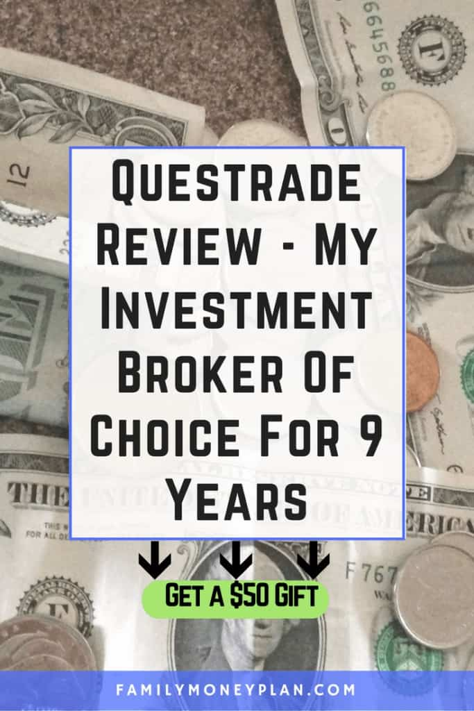 Questrade Review Investment Broker. Get a $50 gift when you open an account. Stocks ETFS TFSA RRSP