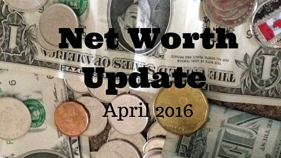 Net Worth Update for April 2016