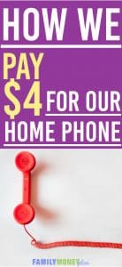 How We Lowered Our Home Phone Costs to $4 a Month | Want to save money on your home phone? Here is how we cut our phone costs by 80%