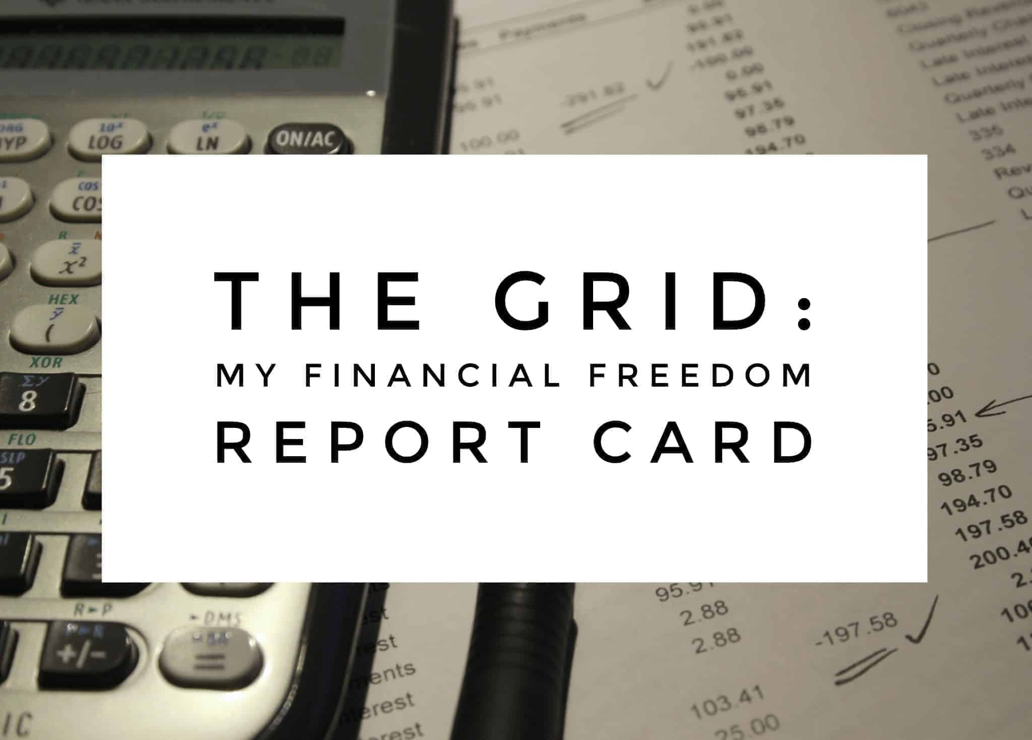 The grid Financial report card