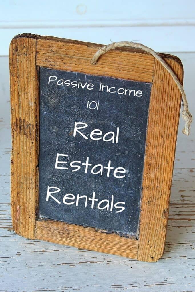 Passive Income 101 Real Estate Rentals