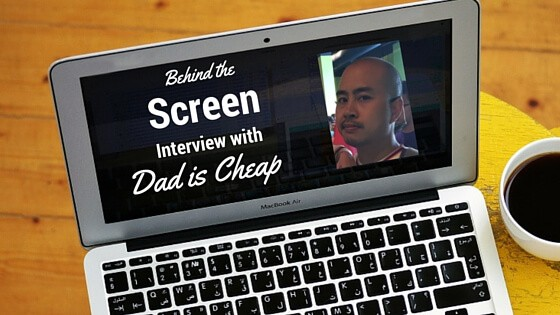 Behind the Screen Interview #9 – Vic from Dad is Cheap