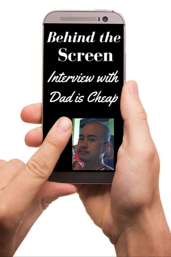 Behind the Screen with Dad is Cheap
