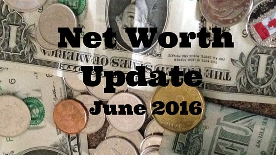 Net Worth Update June 2016