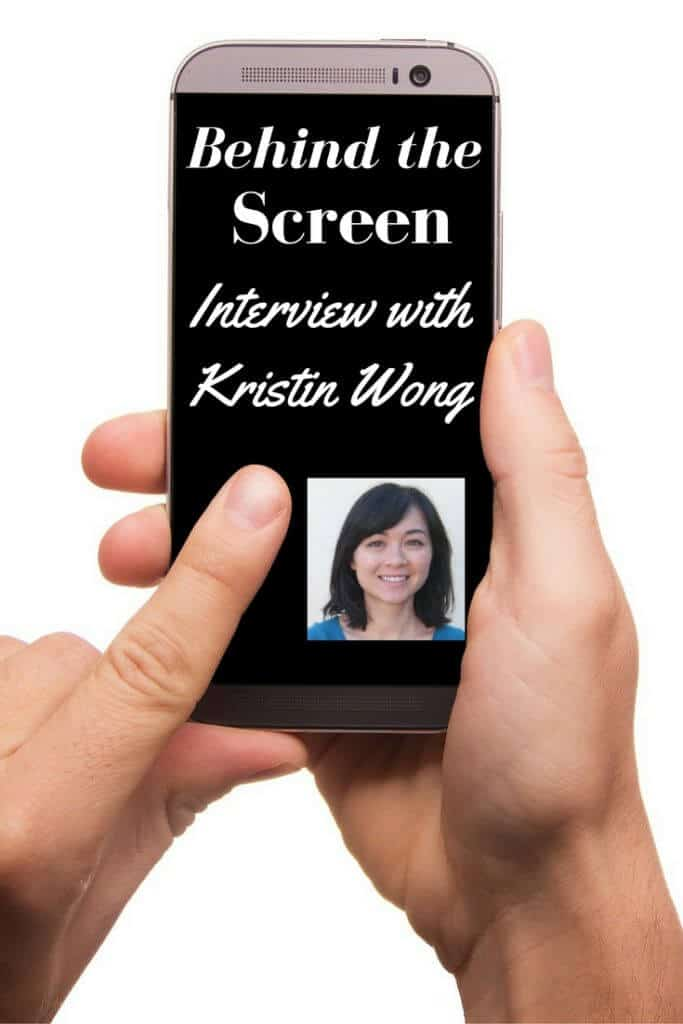 Behind the Screen Interview with Kristin Wong