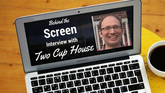 Behind the Screen Interview Series – Garrett and Claudia of Two Cup House
