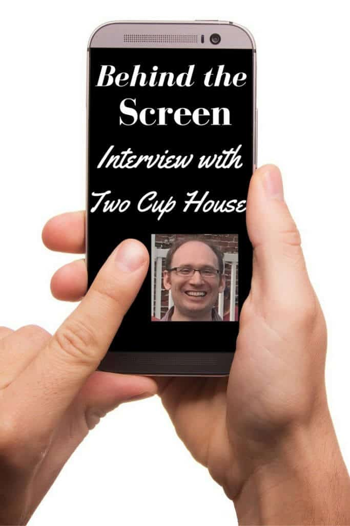 Behind the Screen Interview with Two Cup House -I have another first for you this week. 2 for the price of 1! We are getting to glimpse behind the screen of our first couple Claudia and Garrett of Two Cup House.