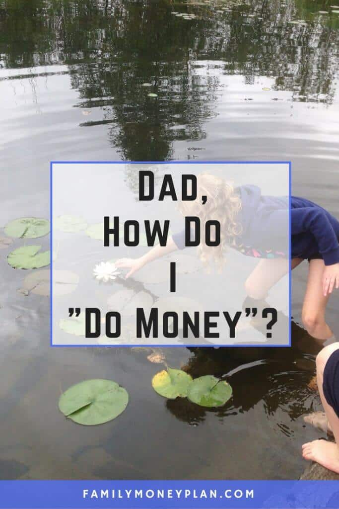 "Dad, How Do I ""Do Money""? As a parent, anytime you kids start something new there is a part of you that wants to hold on to the old way. Because every new step in life your kids take reaffirms that they are getting older and that means you're getting older too. So when I finally decided that our kids should start earning an allowance, I have to say, I wasn't ready for it."