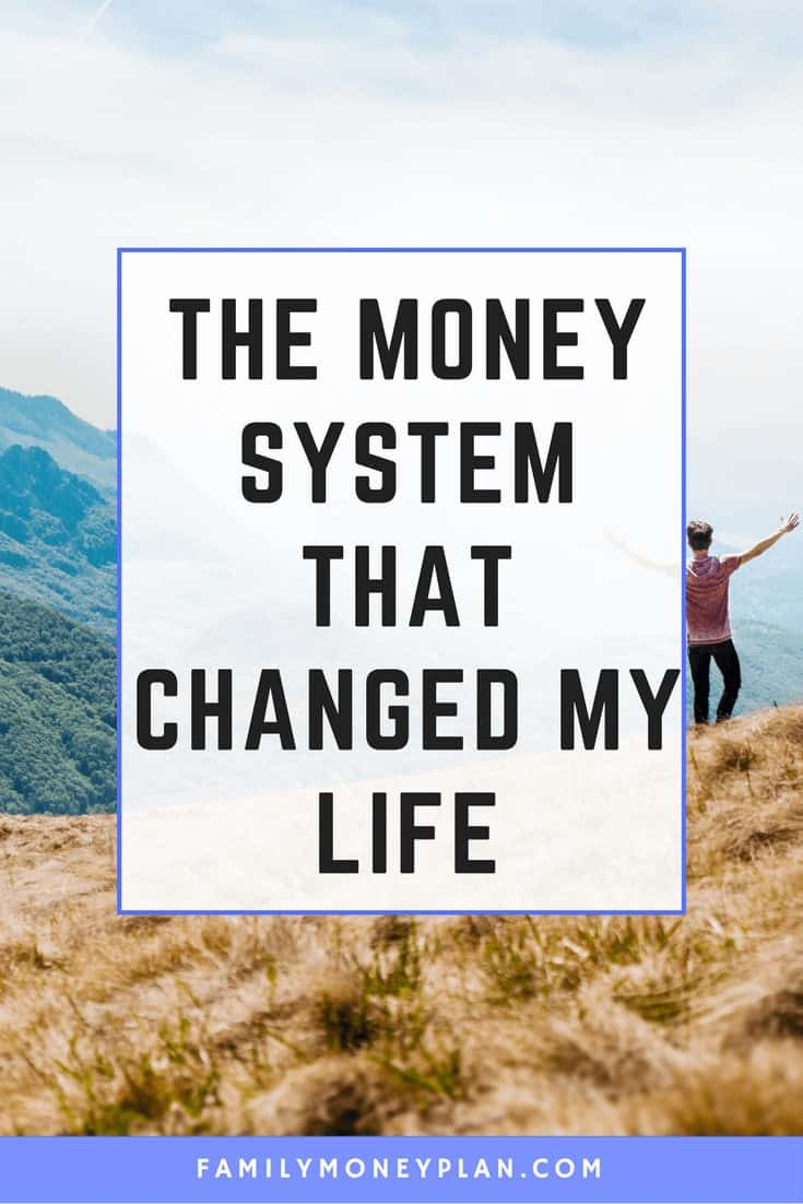 The Money System That Changed My Life