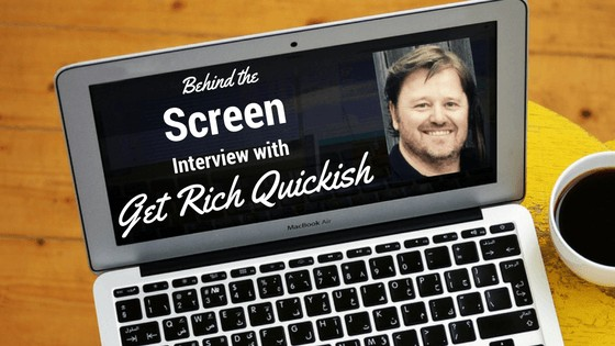Behind the Screen with Ty from Get Rich Quickish