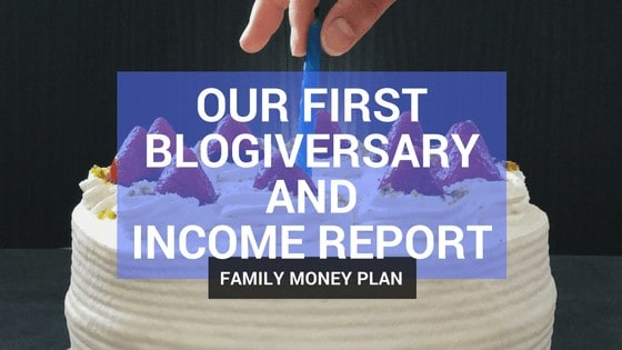 Our First Blogiversary and Income Report