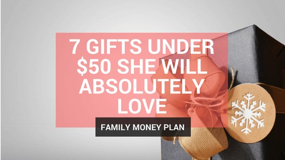 7 Gifts Under $50 She Will Absolutely Love