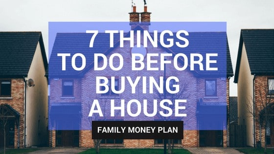 Homework before buying house
