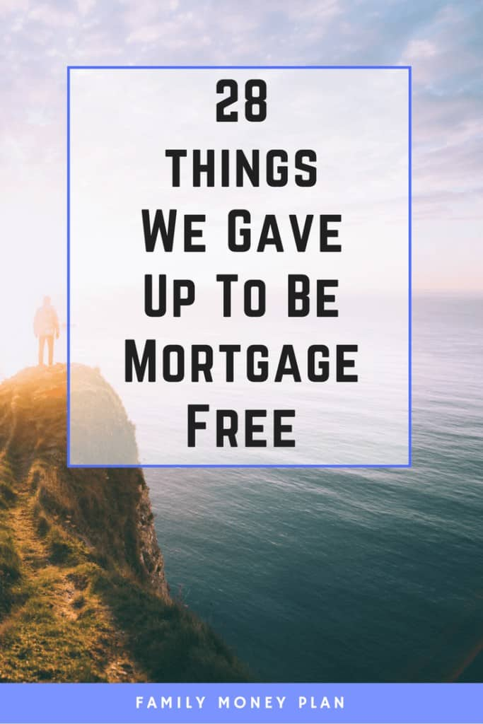 28 things you can give up to be mortgage free | Money saving Ideas| Mortgage Freedom | Cut Expenses | Save Money |