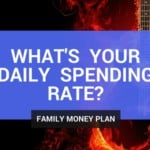 What's Your Daily Spending Rate?