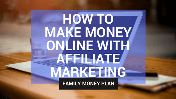 How to Make Money Online with Affiliate Marketing – With Michelle from Making Sense of Cents