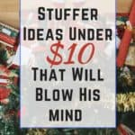 Need some stocking stuffer ideas under $10? Here are some great gift ideas for him that will blow his mind. |Gifts for Him | Christmas gift ideas for him |