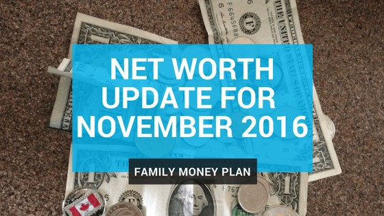 Net Worth Update November 2016