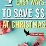 quick and easy ways to save money at christmas