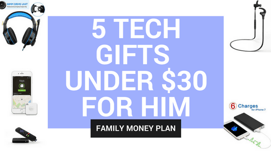 5 Tech Gifts Under $30 for Your Favourite Tech Guy