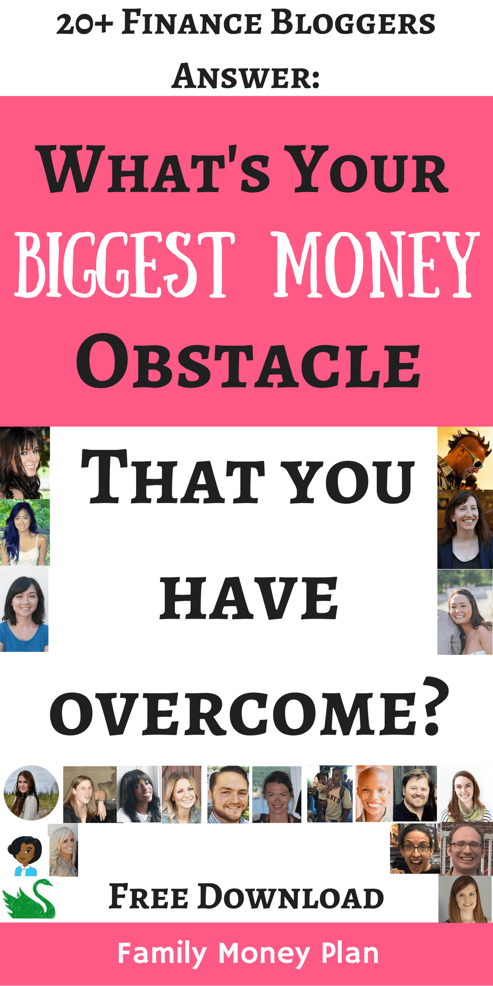 20+ Personal Finance Bloggers Answer: What is the biggest money obstacle you have overcome? | Saving Money | Debt Paydown | Free Download |