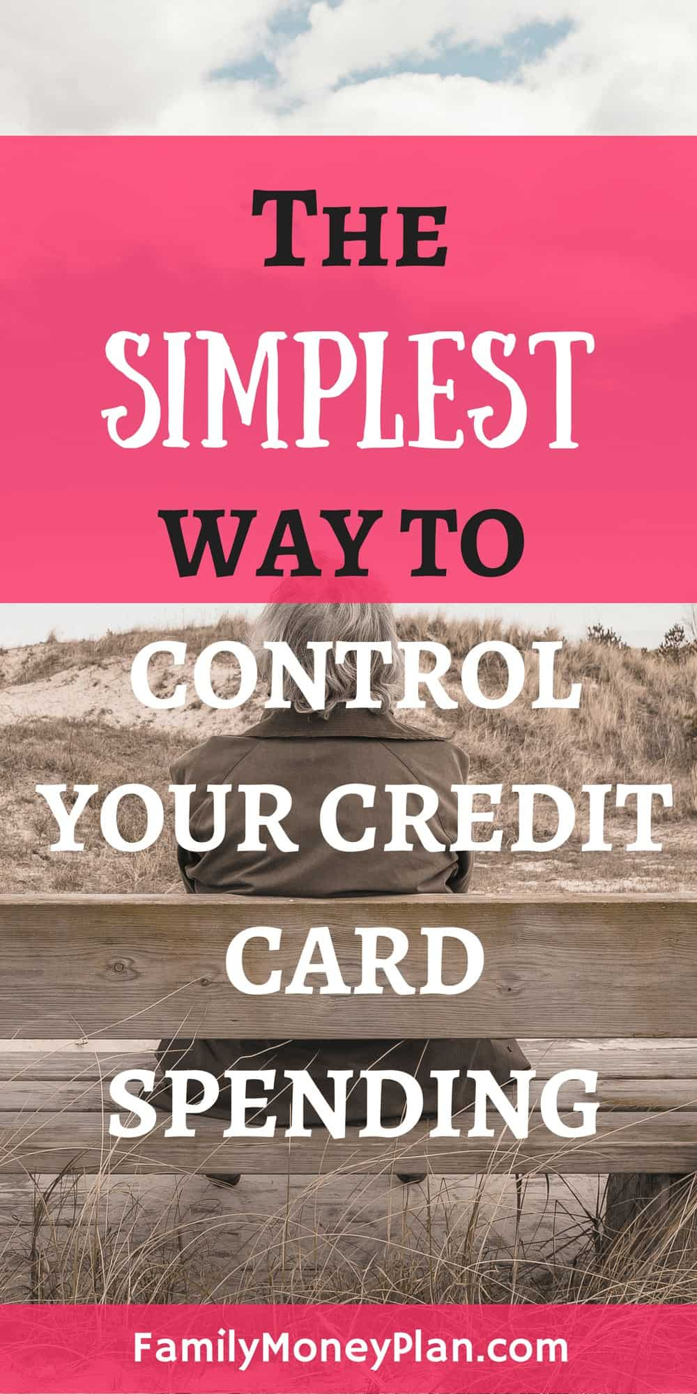 The Simplest Way To Control Your Credit Card Spending | Budgeting | Credit Cards | Managing Money