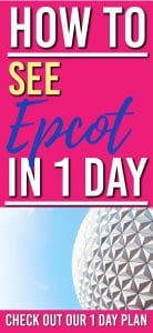 Trying to see Epcot in 1 day? This Epcot touring plan gives the best things to do in 1 day| Epcot Rides | Epcot 1 day plan |