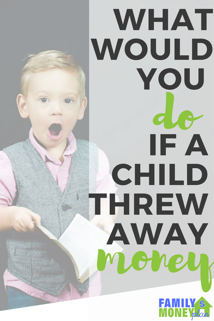 What would you do if you saw a child throw away money? | Children and Money | Kids and Money |