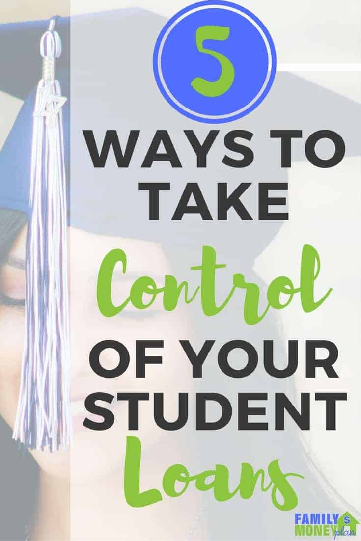 5 ways to take control  of your student loans |Student Debt | Student Loans |