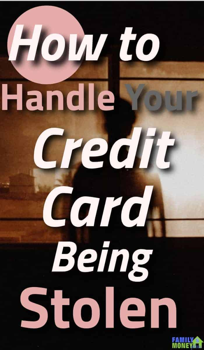 How to handle your credit card being stolen. | Credit cards | Stolen Credit Card | Credit Score |