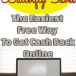 Butterfly Saves Review, the easiest way to get cash back online. | Get Cash Back for shopping Online | Saving Money | Tech Saving Money ideas |