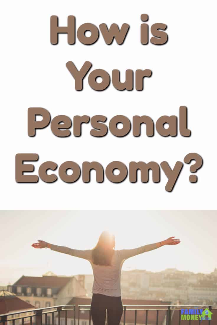 Forget the global economy. Your personal economy is what you should be focused on |Making Money | Saving Money | #economy