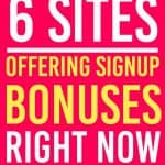 These sites are offering bonuses to sign up and use their services. | Sign up | Bonus |