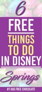 Need a day away from the lines? Here's 6 free things to do in disney springs | Free Things Disney World | Disney Springs | Free Chocolate |