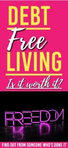 Wondering what living debt free is all about? Here is what it's like for a family of 4 living debt free and find out if it's really worth it | Debt Free | Debt Free living |