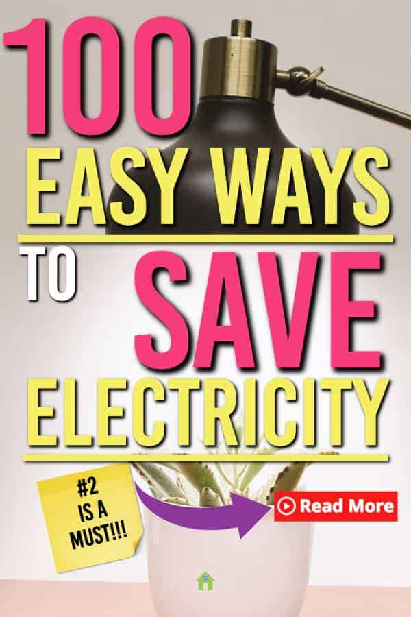 Here are 100 easy ways to save money on your electric bill that you cannot afford to miss! These smart money moves you can save money on your electricity bill month after month. #Savingmoney #Electricity #frugal #frugalliving #savemoney #money #personalfinance